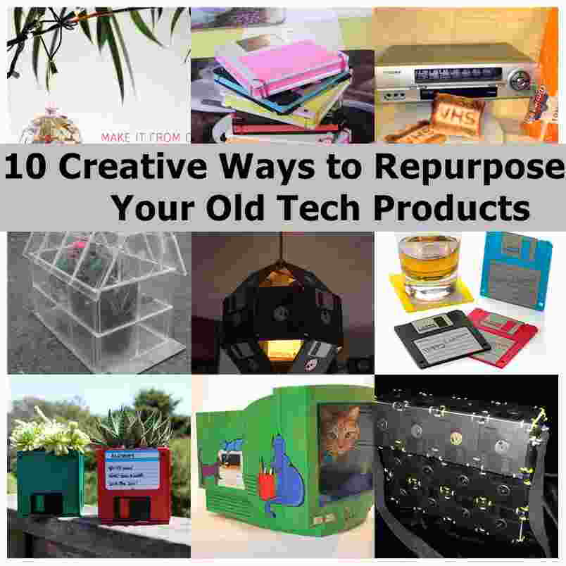 10 Creative Ways To Repurpose Your Old Tech Products